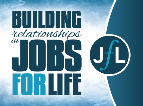Building Relationships in Jobs for Life
