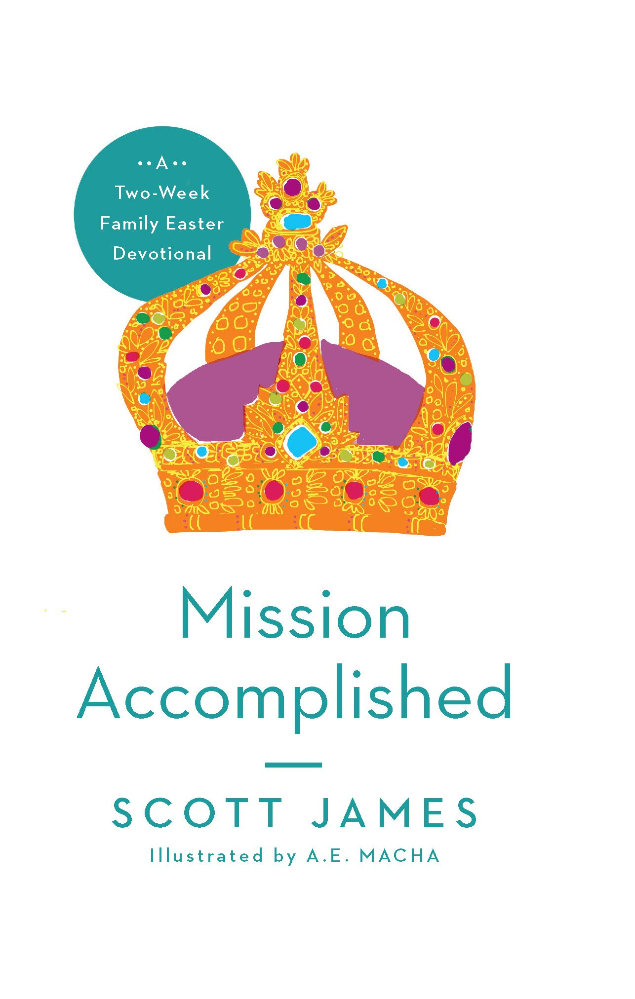 "Family Ministry Moment: ""Mission Accomplished"""