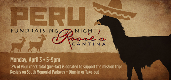 Dine-in or carry-out from Rosie's on South Parkway to help our Peru mission trip!