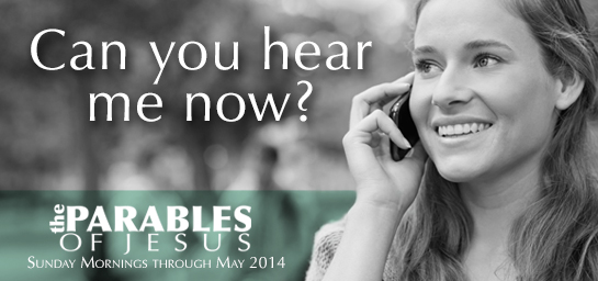 The Parables of Jesus: Through May of 2014