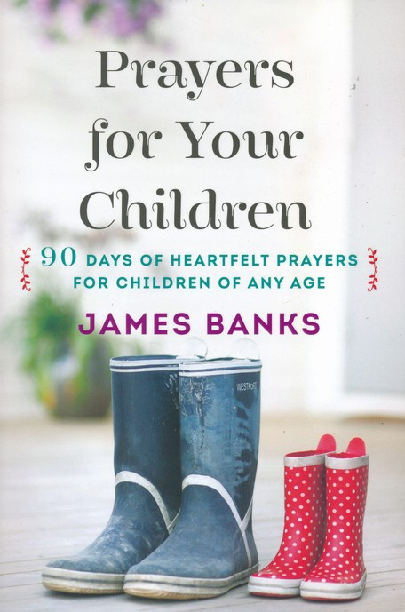 Praying for Your Child: A Great Resource for Parents