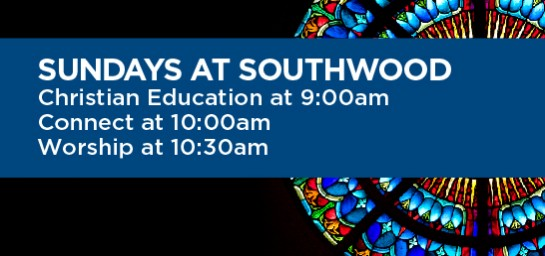 Christian Education: 9:00am - Connect: 10:00am - Worship: 10:30am