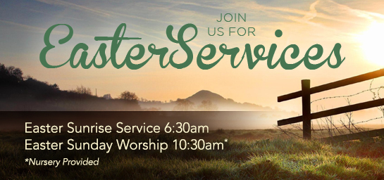 Join us for our Easter Sunrise Service.