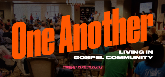 One Another: Living in Gospel Community