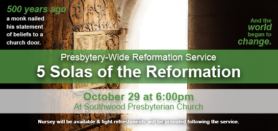 Join us October 29 for our Presbytery-Wide Joint Reformation Service