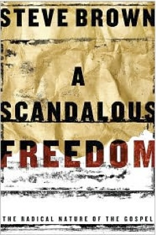 A Scandalous Freedom